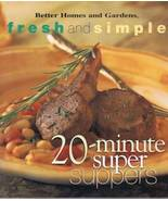 Fresh and simple 20 min super suppers thumbtall
