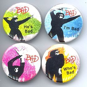 MICHAEL JACKSON BAD Pinback Buttons 4 Different