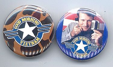 GOOD MORNING VIETNAM 2 Pinback Buttons