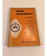 Basic Transistors by A. Schure 1961 Rider Publishing No. 262 - $12.99