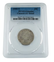 1900-S 25C Graded by PCGS as Genuine Cleaned - AU Detail. Nice Barber Qu... - $173.24