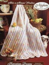 Hawaiian Dreams Mile-A-Minute Afghan TNS Crochet Pattern/Instructions Le... - $3.57