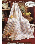 Hawaiian Dreams Mile-A-Minute Afghan TNS Crochet Pattern/Instructions Le... - $3.57