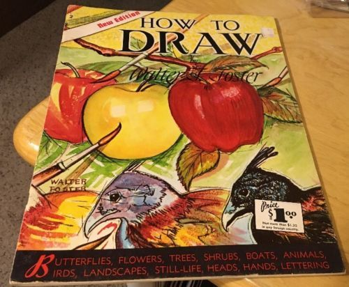 How To Draw New Edition Walter T. Foster