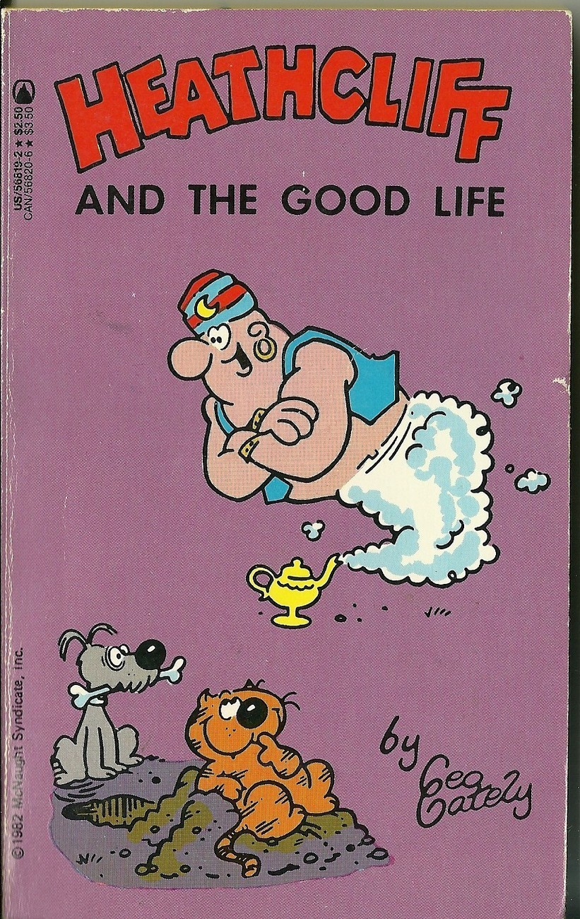 Heathcliff And The Good Life by Geo Gately Softcover Book