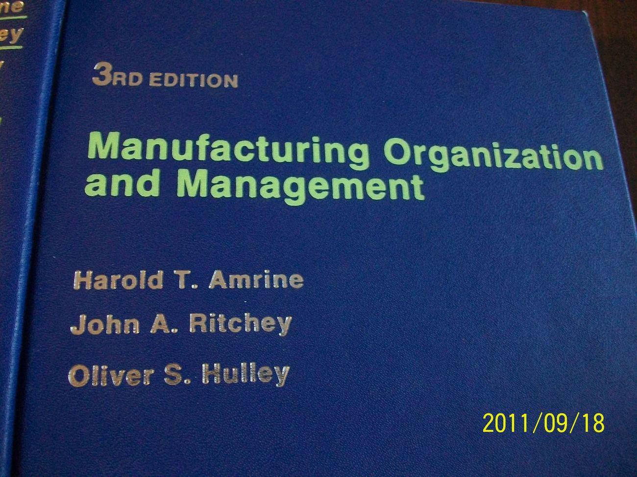 Manufacturing Organization Management Ritchey Amrine Hulley