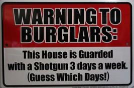Warning To Burglars Embossed Metal Sign - $19.95