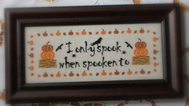 I Only Spook When Spooken To halloween cross stitch chart New York Dreamer - $7.20