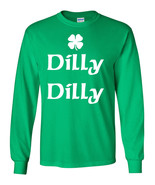 Dilly Dilly St Patrick's Day Shamrock LONG SLEEVE Men's Tee Shirt 1762 - $11.54+
