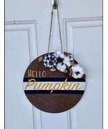 """Hello Pumpkin"" sign decor - $20.00"