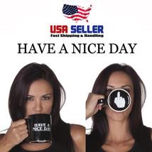 Have A Nice Day Coffee Mug Cup Middle Finger Bottom Ceramic Funny Novelt... - £11.31 GBP