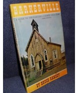 Barkerville Guide Cariboo Gold Camp Bruce Ramsey Travel Back in Time Col... - $6.00