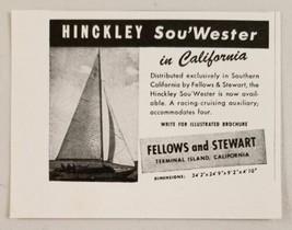 1948 Print Ad Hinckley Sou'Wester Sailboats Fellows & Stewart Terminal I... - $8.15
