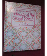 Holidays in Cross Stitch 1992 by Vanessa Ann in Hardback - $12.99
