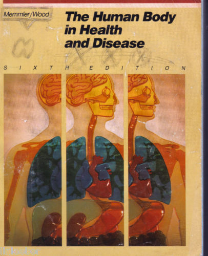 The Human Body in Health and Disease by Dena Lin Wood