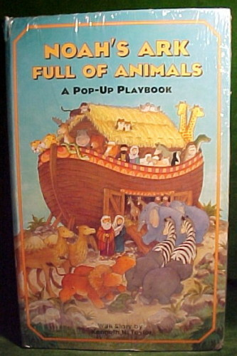 Noah's Ark Full of Animals-a pop-up playbook WITH STORY by Kenneth N. Taylor-3-D