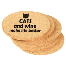 Set of 6 Cork Drink Coasters Cats And Wine Make Life Better - $14.99