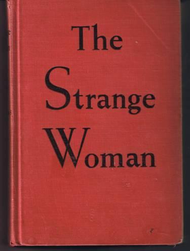 The Strange Woman - Ben Ames Williams - Hardback (1943)