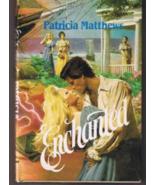 ENCHANTED by Patricia Matthews - Hardback (1987) - $3.00