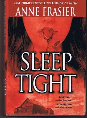 Sleep Tight - Anne Frasier - Hardback (2003)