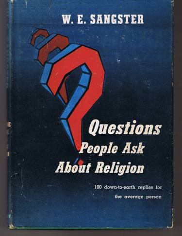 Questions People Ask About Religion - W. E. Sangster - Hardb