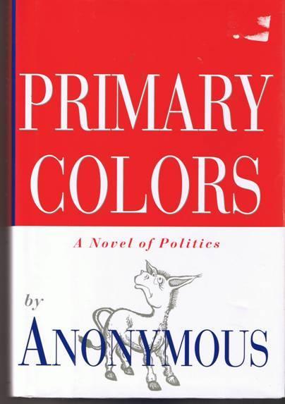 Primary Colors - Anonymous - Hardback (1996)
