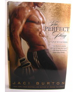 Jaci Burton The Perfect Play A Play-By-Play Novel BCE HC - $8.00