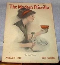 Modern Priscilla Needlwork Fashion Housekeeping Magazine Aug 1915 - $20.00
