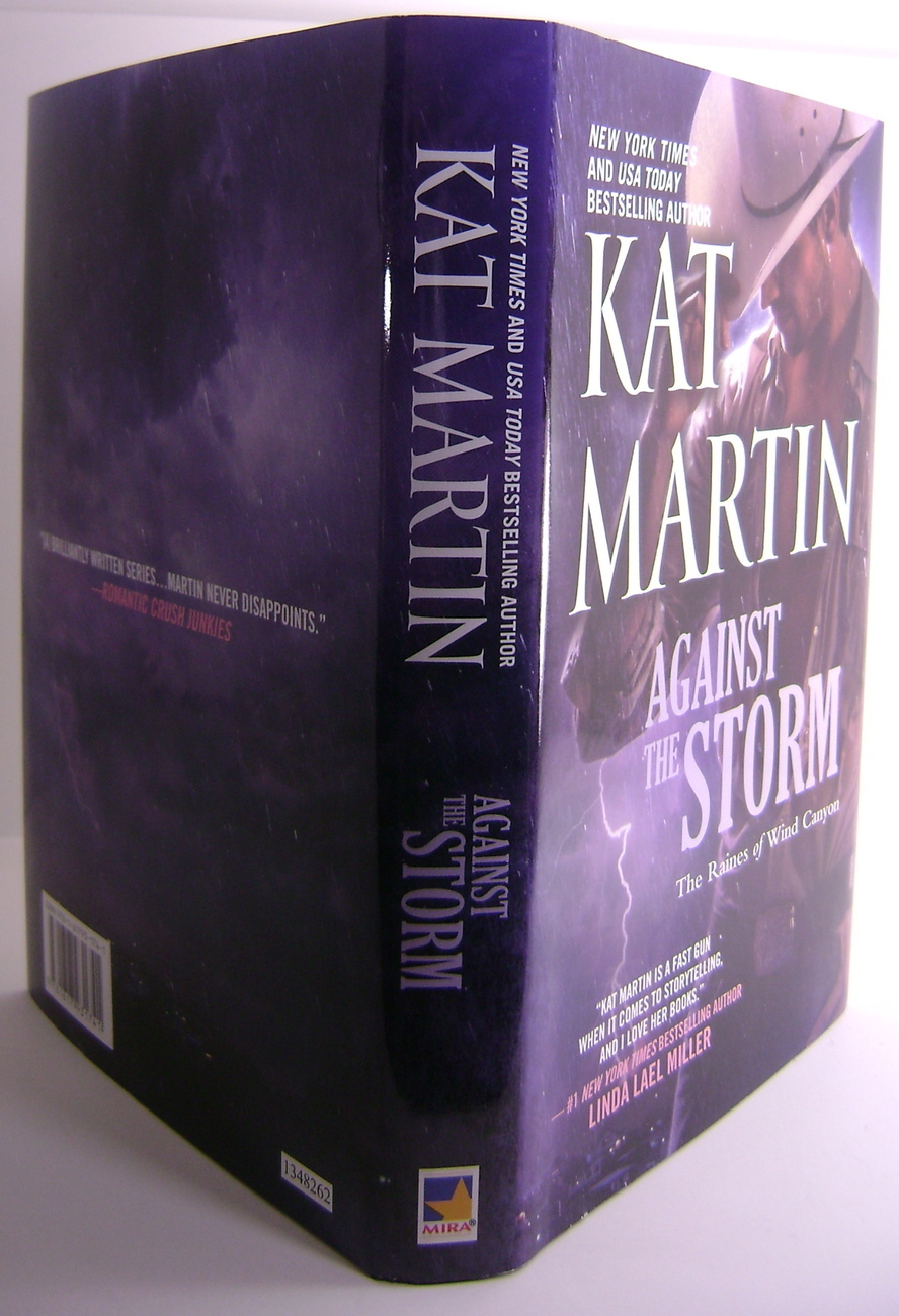 Kat Martin Against The Storm The Raines of Wind Canyon Series BCE HC
