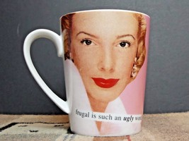 "Anne Taintor Porcelain Coffee Mug ""Frugal Is Such A Dirty World"" MINTY! - $10.40"