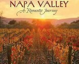 Napa Valley: Romantic Journey by Various Artists (CD, Jul-2007, Avalon) New
