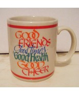Good Friends, Good Time, Good Heaven, Good Chee... - $4.99