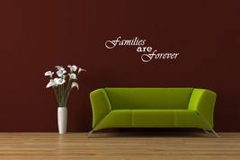 Families Are Forever - Vinyl Wall Art Decal - $18.00