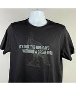 Wild Turkey Bourbon Not the Holidays Without a Great Bird T Shirt Mens XS - $24.70