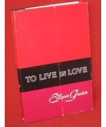Eileen Guder To Live In Love Christian 1967 FE HBDJ - $9.72