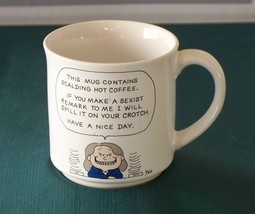 """If You Make A Sexist Remark.."" Coffee Mug By Dale Good Cond - $8.50"
