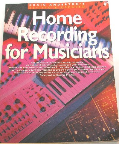 HOME RECORDING FOR MUSICIANS CRAIG ANDERTON
