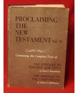 Proclaiming the New Testament Timothy Titus Corinthians Barackman McPhee... - $9.84