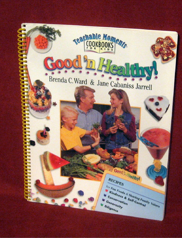 Primary image for Teachable Moments Cookbook For Kids Good 'n Healthy Ward Jarrell Family Values