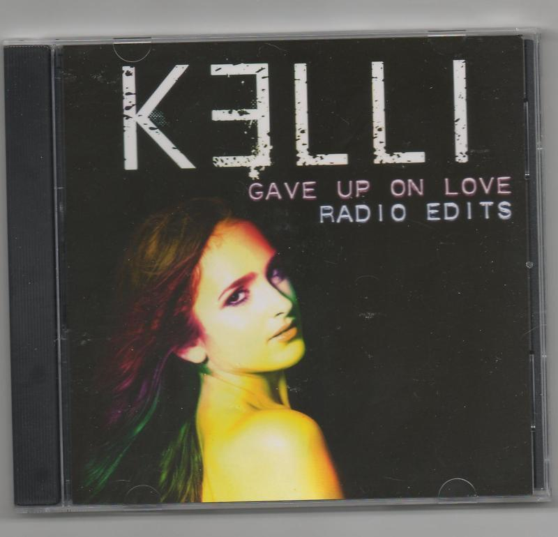Kelli Gave up On Love 10 Track CD Mixes Full Intension