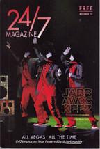 JABB AWOC KEEZ at The MONTE CARLO @ 24/7 Magazine November 2010 - $4.50