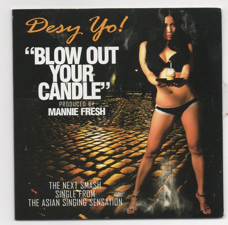 Desy Yo Blow out Your Candle 4 Track CD Manny Fresh