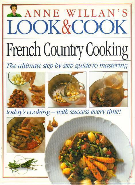 Look & Cook, Ann Willan's French Country Cooking, Hardcover