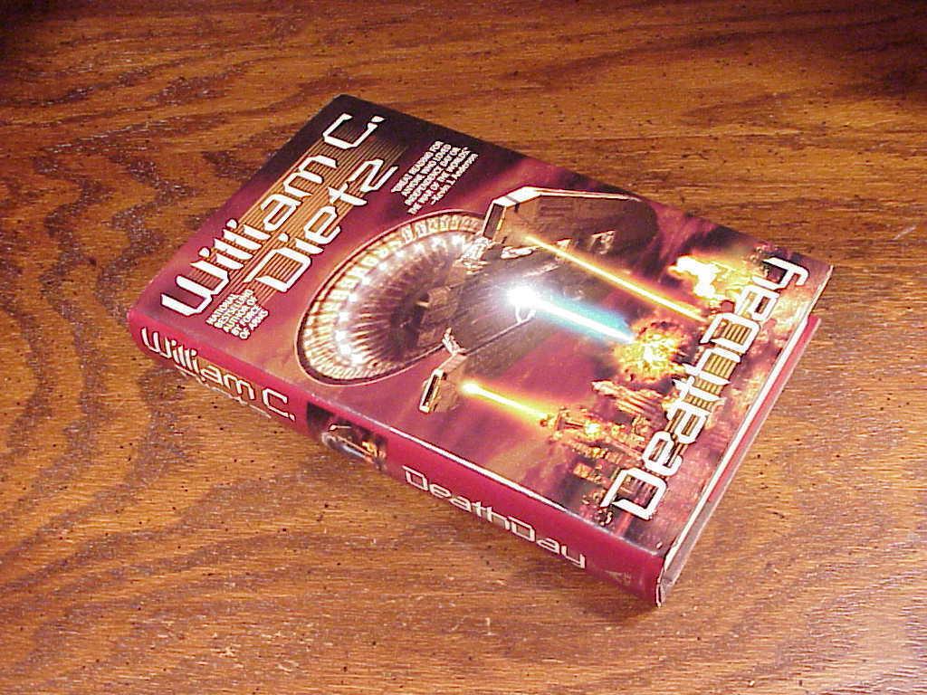 Deathday Hardback Book by William C. Dietz, First Edition