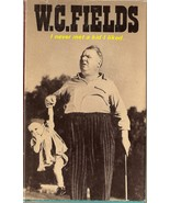 W.C. FIELDS I NEVER MET A KID I LIKED - $4.99