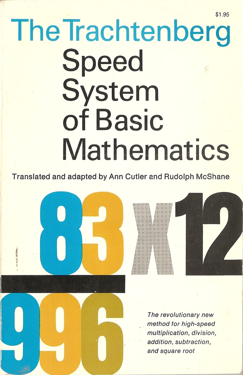 The Trachenberg Speed System of Basic Mathematics