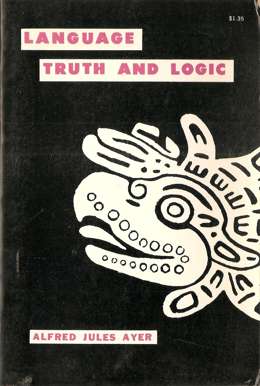 Language, Truth and Logic by Alfred J. Ayer; Sir Alfred Jule