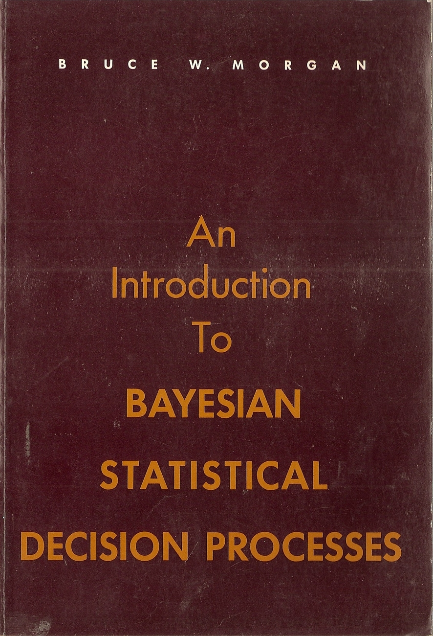 An Introduction to Bayesian Statistical Decision Processes b