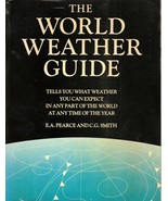 The World Weather Guide by E.A. Pearce, C.G. Smith  - $4.99