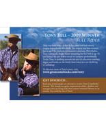 2009 Winner Bull Rider, TONY BELL @ Great Combebacks Program - $2.95